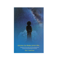 sathya sai baba lives on... Book by DR. V. Mohan