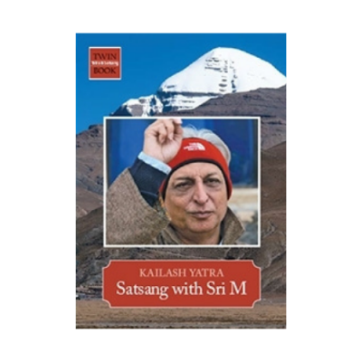 Kailasha Yatra Satsanga with Sri M-English