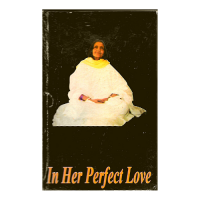 In Her Perfect Love of Ma Anandamayee